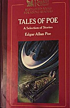 Tales of Poe: A Selection of Stories by…