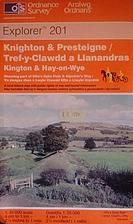 Explorer Map 201: Knighton & Presteigne by…