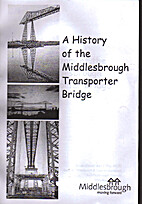 A History of the Middlesbrough Transporter…