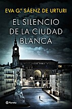 El silencio de la ciudad blanca by Eva…
