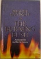 The Burning Bush: Antisemitism and World…