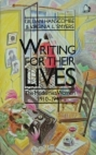 Writing for Their Lives: The Modernist…