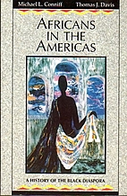 Africans in the Americas: A History of the…