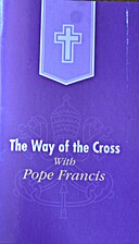 The way of the Cross with Pope Francis by H.…