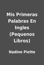 Mis Primeras Palabras En Ingles (Pequenos…