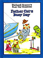 Father Cat's Busy Day by Richard Scarry