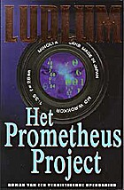 Het Prometheus project by Robert Ludlum