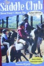 Horse Crazy [and] Horse Shy by Bonnie Bryant