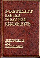 Histoire de l'Alsace (Portrait de la France…
