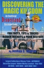 Discovering The Magic Kingdom: An Unofficial Disneyland Guide (Hardback) - Joshua C. Shaffer