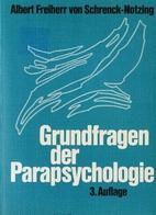 Grundfragen der Parapsychologie by Albert…