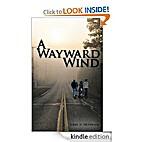 A Wayward Wind by John W. Huffman