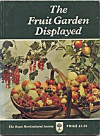 The Fruit Garden Displayed by Harry Baker