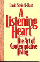 A Listening Heart: The Art of Contemplative…