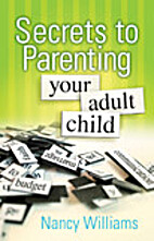 Secrets to Parenting Your Adult Child by MEd…
