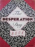 The Desperation Day Book by Mary Bramer