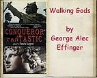 Walking Gods by George Alec Effinger