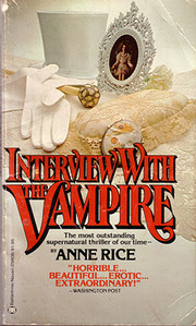 INTERVIEW WITH THE VAMPIRE - BOOK ONE OF THE…