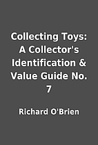 Collecting Toys: A Collector's…
