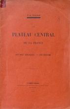 Le Plateau Central de la France. Son role…