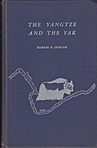 The Yangtze and the Yak by Marion Duncan