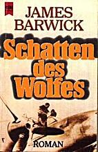 Schatten des Wolfes by Barwick James