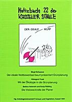 Notizbuch der Kasseler Schule - Bd. 22 : Der…