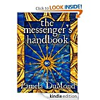 The Messenger's Handbook by Pamela DuMond