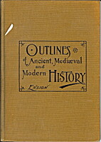 Outlines in ancient, mediaeval, and modern…