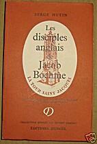 Les disciples anglais de Jacob Boehme by…