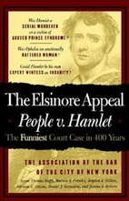 The Elsinore Appeal: People V. Hamlet by…