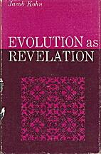 Evolution as Revelation by Jacob Kohn