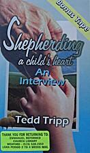 Shepherding a Child's Heart, tape 7, Bonus…
