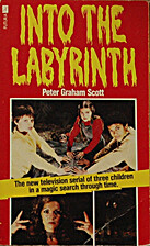 Into the labyrinth by Peter Graham Scott