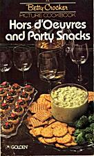 Betty Crocker Picture Cookbook: Hors…