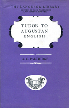 Tudor to Augustan English : a study in…