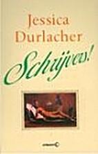 Schrijvers! by Jessica Durlacher