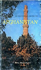 An Historical Guide to Afghanistan by Nancy…