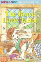 The Brave Little Tailor (Wishbone, The Early…