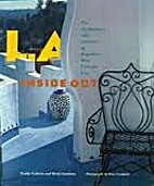 L. A. Inside Out: The Architecture and…