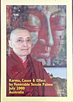 Karma, Cause & Effect by Tenzin Palmo ,…