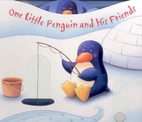 One Little Penguin and His Friends by…