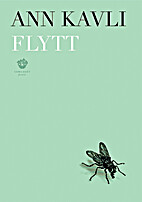 Flytt : dikt by Ann Kavli