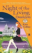 Night of the Living Dandelion by Kate…