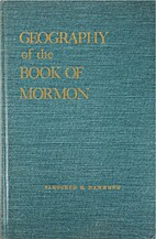 Geography of the Book of Mormon by Fletcher…