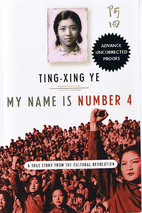 My Name Is Number 4: A True Story from the…