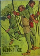 The Merry Adventures of Robin Hood (Educator…