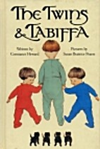 The Twins & Tabiffa by Constance Howard