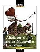Alicia en el País de las Maravillas by…