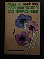 Poesia Iberoamericana Contemporanea by Ramon…